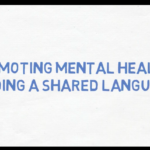 Promoting Mental Health: Finding a Shared Language