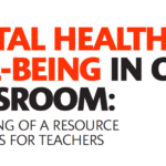 Mental Health and Well-Being In Our Classroom