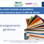 Diapositive de la santé mentale au quotidien: une ressource pour la salle de classe_PIC