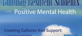 Building Resilient Students with Positive Mental Health