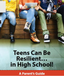 Teens can be resilient... in High School!