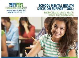 School Mental Health Decision Support Tool - Evidence-Based Mental Health Promotion Programming